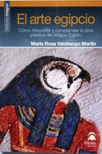 Book of Egyptian Art. Maria Rosa Valdesogo Martin